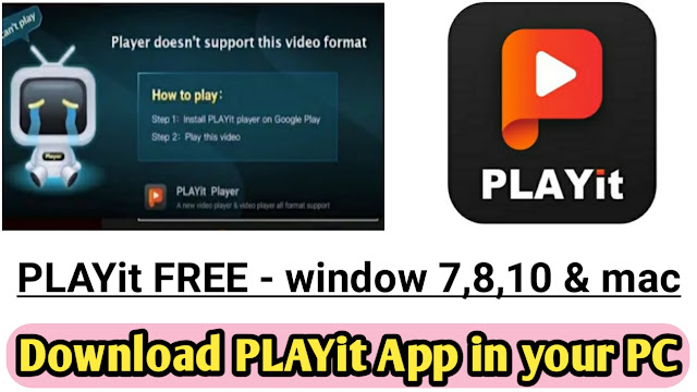 PLAYit for pc windows 7,8,10,mac