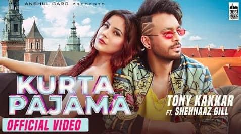 Kurta Pajama Lyrics In Hindi Tony Kakkar, Tony Kakkar, Hindi Songs Lyrics