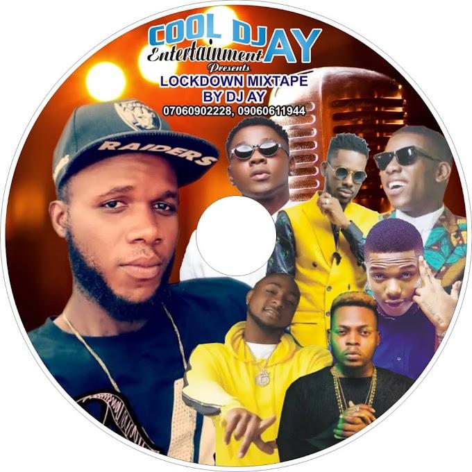 {Mix Tape}LockDown Mix by DJ Ay_Lamba Master on 9jaPhines.com.ng