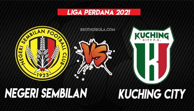 Live Streaming Negeri Sembilan vs Kuching City Liga Perdana 3.4.2021