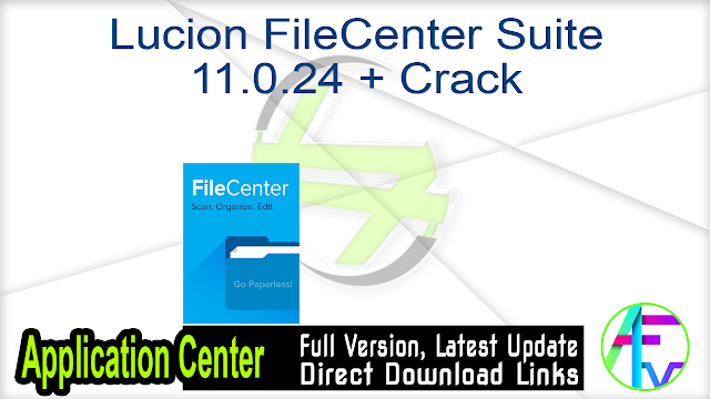 Lucion FileCenter Suite 11.0.24 + Crack
