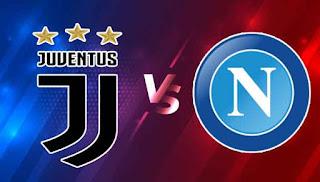 مشاهدة مباراة يوفنتوس ونابولي الدوري الايطالي اليوم الاحد