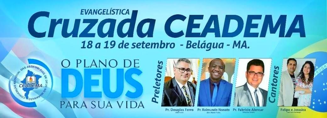 Cruzada Evangelítica da Ceadema em Belágua/MA