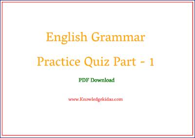 English Grammar Practice Quiz Part - 1 | PDF Download |