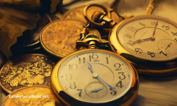 Kata Kata Motivasi Hidup Gunakanlah Waktu Anda Dengan Sebaik-Baiknya