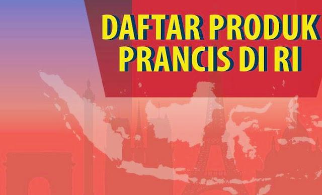Catat, Ini Daftar Produk Prancis yang Ada di Indonesia