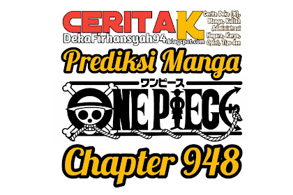 Prediksi Manga One Piece Chapter 948, Penjara Udon dikuasai Luffy