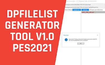 DPFILELIST GENERATOR V1.0 | PES2021 | PC