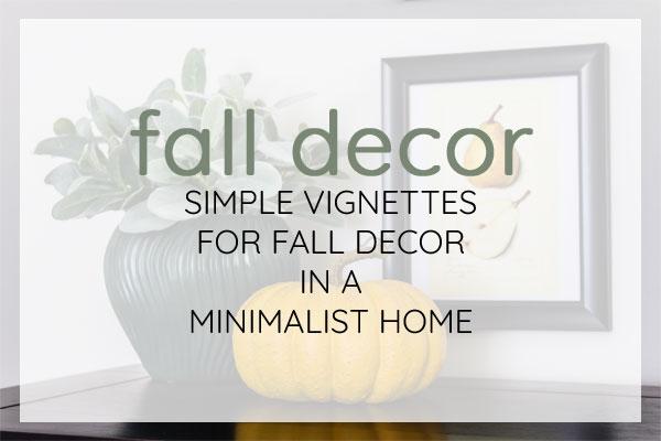 Simple and minimal fall decor ideas