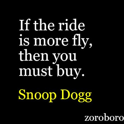 snoop dogg age quotes movies song rap, snoop dogg songs quotes,snoop dogg height quotes,snoop dogg wife quotes,snoop dogg movies quotes,snoop dogg kids quotes,snoop dogg albums quotes,snoop dogg family quotes,cordell broadus quotes,snoop dogg songs quotes, shante broadus quotes,snoop dogg movies quotes,shante taylor quotes movies,snoop dogg albums quotes,snoop dogg tour quotes, snoop dogg house quotes,snoop dogg daughter quotes,snoop dogg bible of love quotes,snoop dogg  quotes movies,pictures of snoop dogg quotes,snoop dogg imdb  quotes,snoop dogg words are few  quotes,snoop dogg facebook  quotes,snoop dogg latest album  quotes, snoop dogg one more day  quotes,snoop dogg events quotes,snoop dogg youtube channel quotes,snoop dogg movies and tv shows quotes, best snoop dogg movies quotes,snoop dogg accomplishments quotes,snoop dogg 2019 quotes movies,snoop dogg new rap song quotes, snoop dogg onda diferente quotes,snoop dogg new song  quotes,lil duval smile (living my best life) quotes,snoop dogg collaboration songs quotes,imdb snoop dogg iq quotes,is snoop dogg adopted quotes,snoop dogg ,snoop dogg songs ,snoop dogg meme,dr dre quotes , snoop dogg quotes shizzle,snoop dogg poems,snoop dogg sayings funny,best snoop dogg raps,snoop dogg shizzle,best snoop dogg lyrics ,snoop dogg famous lyrics,snoop dogg slang,snoop dogg tweets,snoop dogg words,snoop dogg sayings shizzle,snoop dogg quote i want to thank me,snoop dogg worked at mcdonalds,if the ride is more fly then you must buy,snoop dogg saying who meme,funny snoop dogg lyrics,snoop dogg saying who,snoop dogg sayings fo shizzle,25 Of Snoop Dogg's Wisest Quotes, Funny Memes & Unforgettable. Lift Changing Inspirational Quotes,Snoop Dogg Quotes.Motivational and Inspirational Quotes, Musician Quotes, Snoop Dogg album,Snoop Dogg double up,Snoop Dogg wife,Snoop Dogg instagram,Snoop Dogg crenshaw,Snoop Dogg songs,Snoop Dogg youtube,Snoop Dogg Quotes. Lift Yourself Inspirational Quotes. Snoop Dogg Powerful Success Quotes, Sno