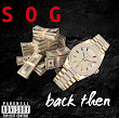 Music : S O G - BACK THEN