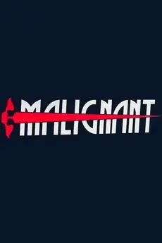 Top scary movies of 2020, Malignant, Reviews, cast and release date