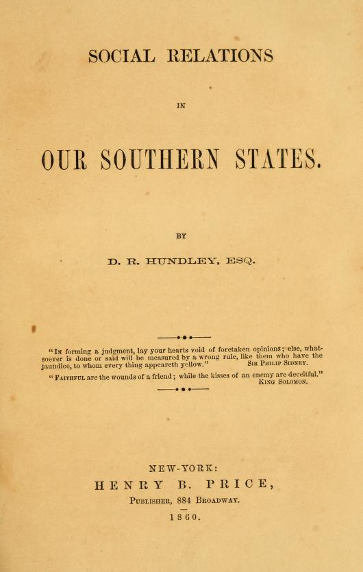 Social Relations In Our Southern States Daniel Robinson Hundley