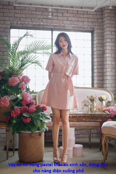 Váy sơ mi hồng pastel thắt eo xinh xắn, đáng yêu cho nàng diện xuống phố