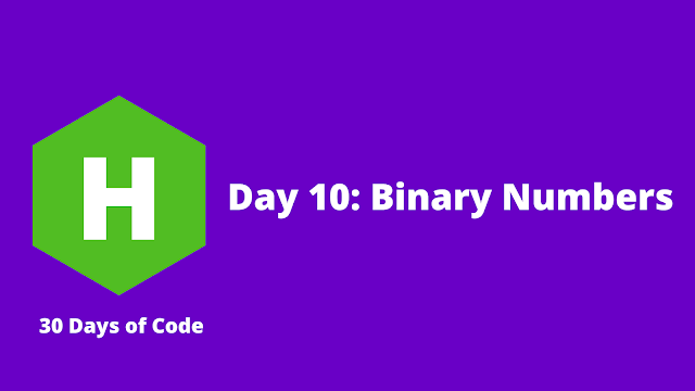 HackerRank Day 10: Binary Numbers problem solution
