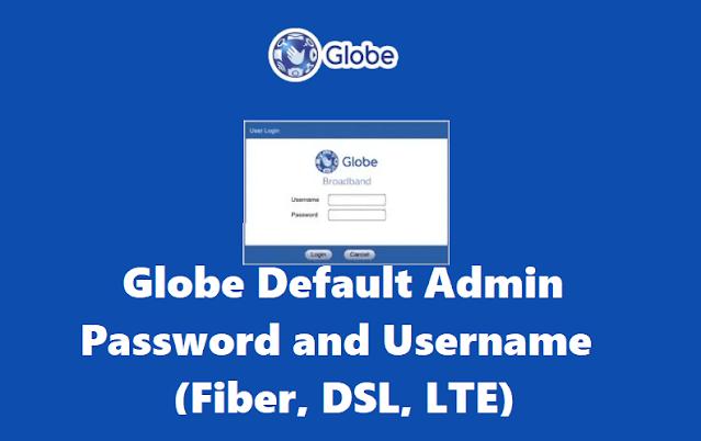 Globe Default Admin Password and Username