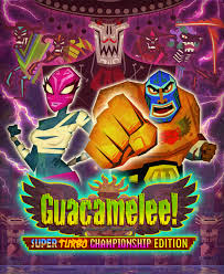 Full Guacamelee Super Turbo Champion Edition