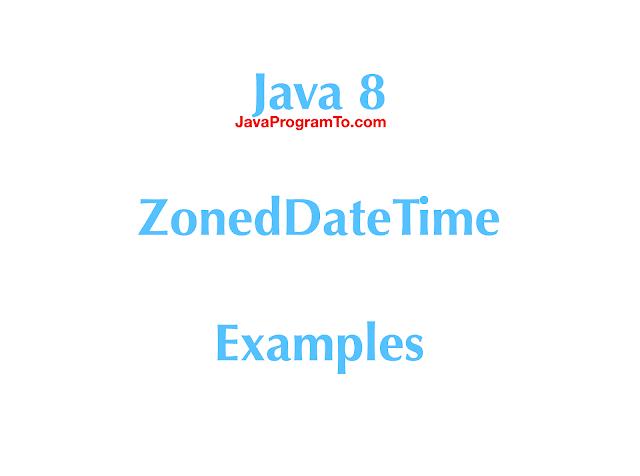 Java 8 ZonedDateTime Examples