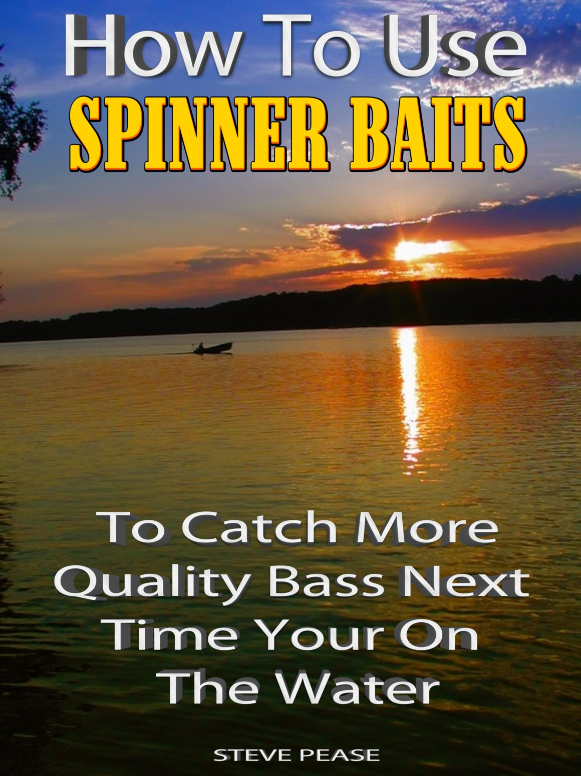 BASS ON SPINNERBAITS