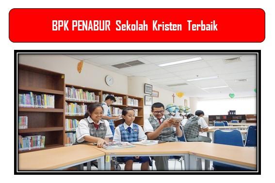 BPK PENABUR Sekolah Kristen Terbaik