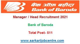 Bank of Baroda Manager / Head Recruitment 2021 Notification