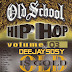 Exclusive Mixtape : Download Old School (Wayback Thursday ) Vol 03 With Deejaysosy