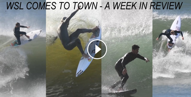 WSL Comes To Town - A Week In Review