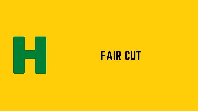 HackerRank Fair Cut problem solution