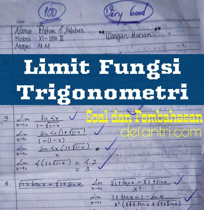 Matematika Dasar Limit Fungsi Trigonometri (*Soal Dari Berbagai Sumber)