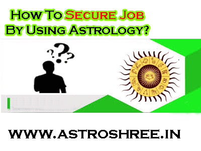 astro tips for job security by astrologer