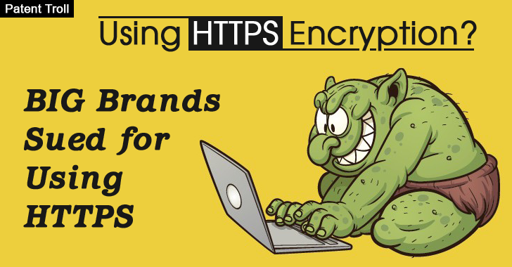 Patent Troll — 66 Big Companies Sued For Using HTTPS Encryption