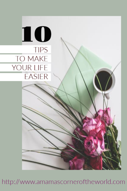 Pinnable image for 10 tips to Make your life easier