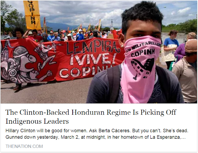 "Headline reading ""The Clinton-Backed Honduran Regime Is Picking Off Indigenous Leaders"""