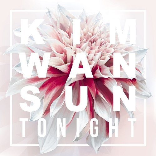 Kim Wan Sun – Tonight – Single