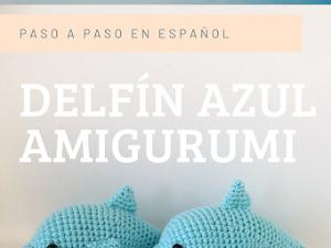 Delfín azul amigurumi paso a paso en español