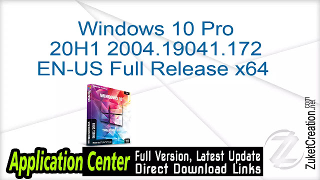 Windows 10 Pro 20H1 2004.19041.172 EN-US Full Release x64