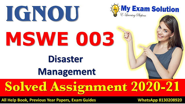 MSWE 003 Solved Assignment 2020-21, IGNOU Solved Assignment 2020-21, MSWE 003