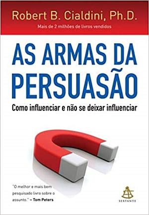 As armas da persuasão. 7 livros que vão mudar a sua mente