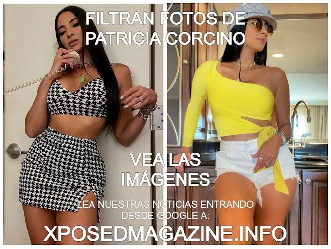 FILTRAN FOTOS DE PATRICIA CORCINO VEA LAS IMÁGENES