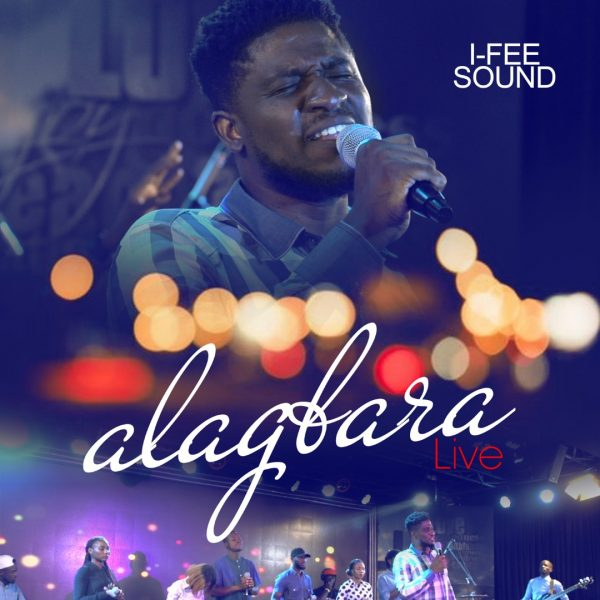 I-Fee Sound – Alagbara (Audio Download) | #BelieversCompanion