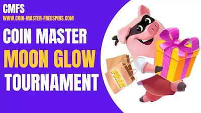 coin master moon glow tournament