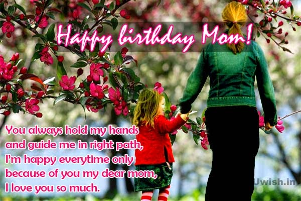 Happy Birthday Mom e greetings and wishes quote -i love you so much