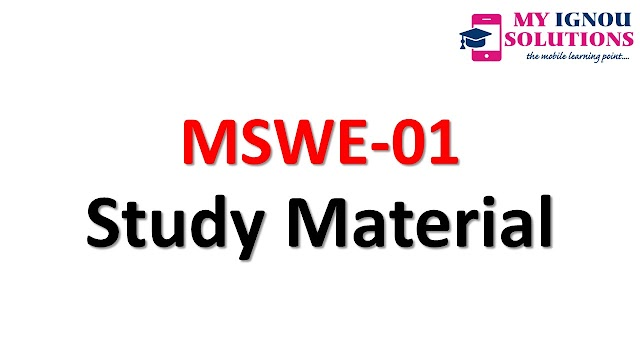 IGNOU MSWE-01 Study Material