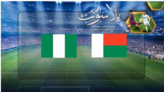 نتيجة مباراة مدغشقر ونيجيريا اليوم 30-06-2019 كأس الأمم الأفريقية