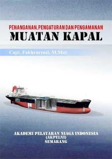 Buku Penanganan, Pengaturan, Dan Pengamanan Muatan Kapal