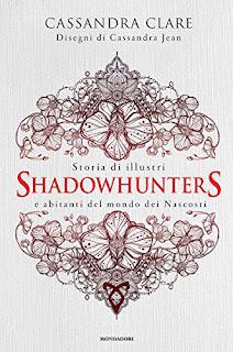 Storia Di Illustri Shadowhunters E Abitanti Del Mondo Dei Nascosti PDF