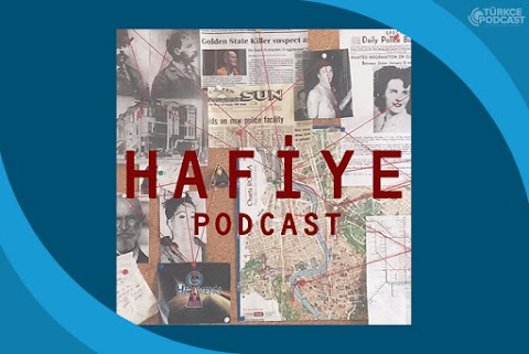 Hafiye Podcast