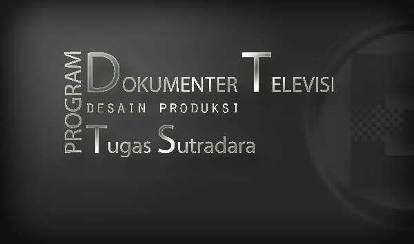 Program Dokumenter Televisi Tugas Sutradara Untuk Mahasiswa