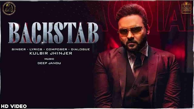 Backstab Lyrics in Punjabi and English Fonts - Kulbir Jhinjer