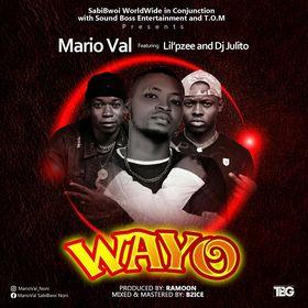 "Marioval – ""Wayo"" feat. Li'pzee and Dj Julito MP3"